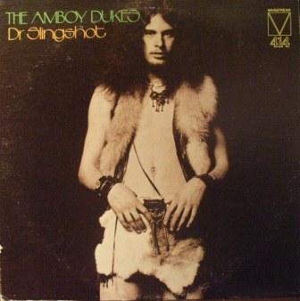 The Amboy Dukes - Dr. Slingshot